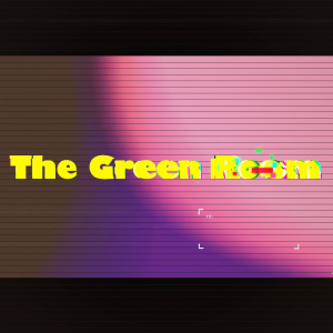 AvW x The Green Room